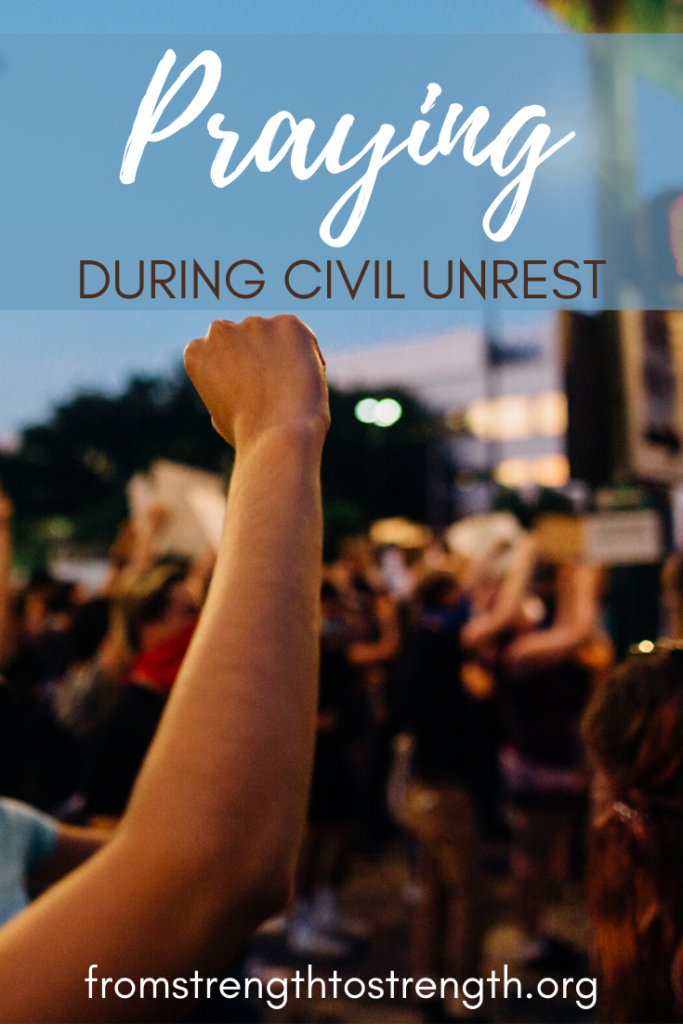 Praying during civil unrest