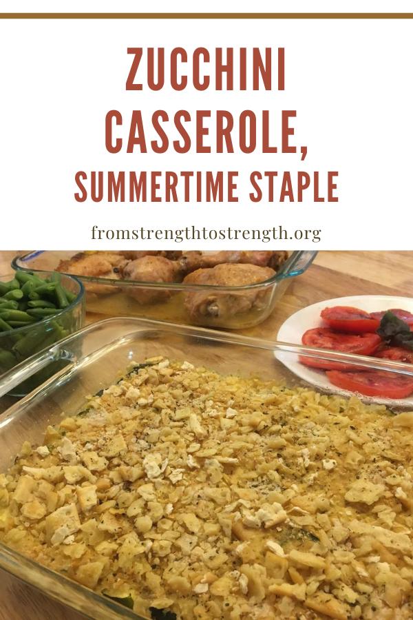 zucchini casserole, summertime staple